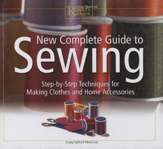 New Complete Guide to Sewing (Readers Digest)