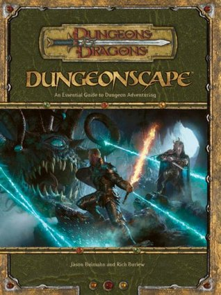 Dungeonscape: An Essential Guide to Dungeon Adventuring (Dungeons & Dragons d20 3.5 Fantasy Roleplaying)