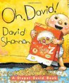 Oh, David! A Diaper David Book by David Shannon