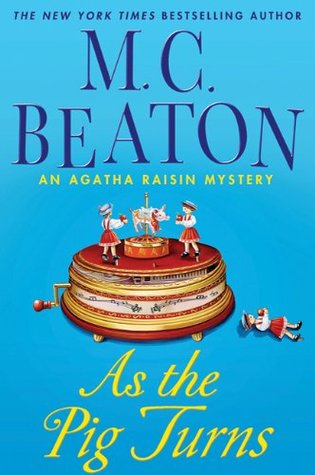 As the Pig Turns by M.C. Beaton