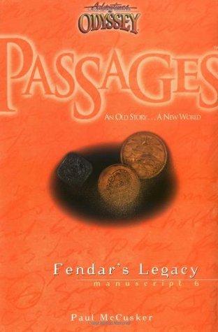 Fendar's Legacy by Paul McCusker
