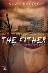 The Father (Joshua's Tree Trilogy, #2)