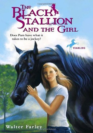 The Black Stallion and the Girl by Walter Farley