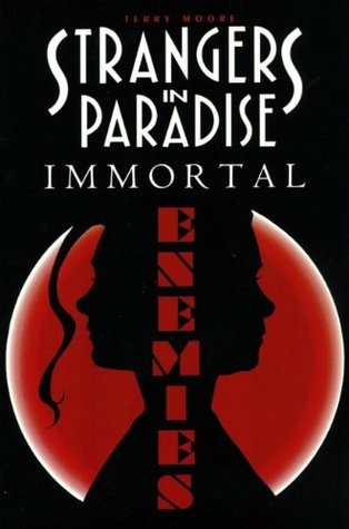 Strangers in Paradise, Volume 5: Immortal Enemies