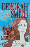 Diary of a Radical Mermaid (Waterlilies, #2)