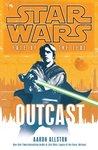 Outcast (Star Wars: Fate of the Jedi, #1)