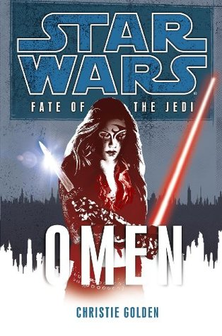 Omen star wars fate of the jedi 2 by christie golden for Sign of portent 3