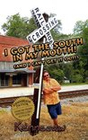I got the South in my Mouth - Travel around the South with Humor Columnist Kennesaw