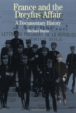 France and the Dreyfus Affair: A Documentary History (Bedford Series in History & Culture)