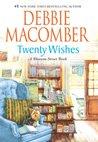 Twenty Wishes by Debbie Macomber