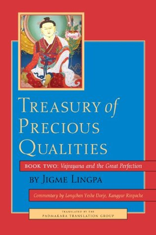 Treasury of Precious Qualities: Book Two: Vajrayana and the Great Perfection: 2