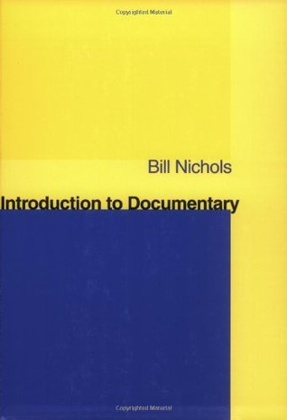 Introduction to Documentary by Bill Nichols