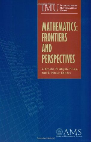 Mathematics: Frontiers and Perspectives
