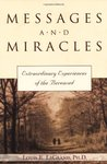Messages & Miracles: Extraordinary Experiences of the Bereaved