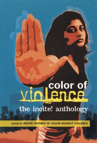 Color of Violence by Incite! Women of Color Agai...