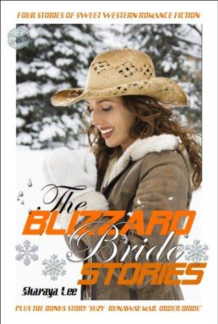 The Blizzard Bride Stories - Sweet Western Romance Fiction