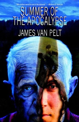 Summer of the Apocalypse by James Van Pelt