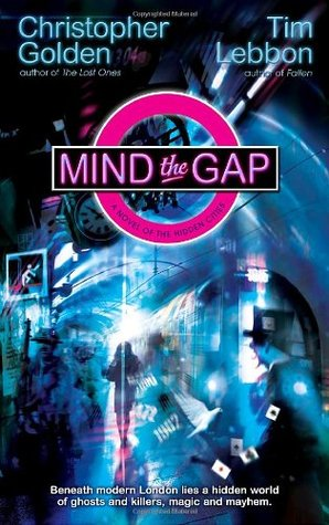 Mind the Gap (Hidden Cities, #1)