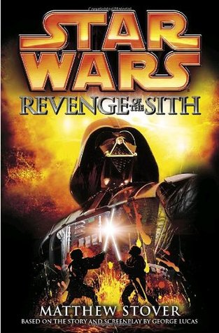 Revenge of the Sith (Star Wars: Novelizations #3)