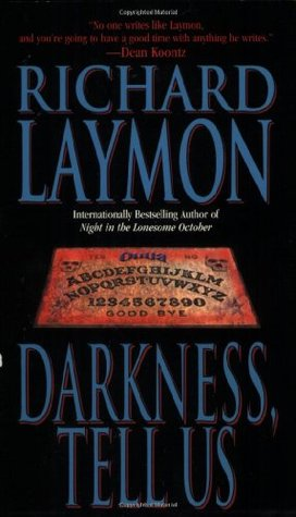 Darkness, Tell Us by Richard Laymon