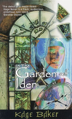 In the Garden of Iden by Kage Baker