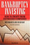 Bankruptcy Investing: How to Profit from Distressed Companies (2nd Edition)