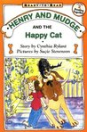 Henry and Mudge and the Happy Cat (Henry and Mudge, #8)