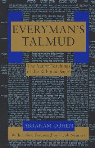 Everyman's Talmud: The Major Teachings of the Rabbinic Sages