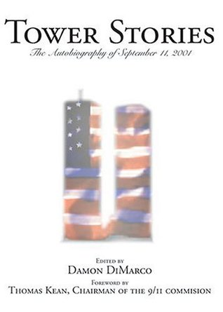 Tower Stories: The Autobiography of September 11th