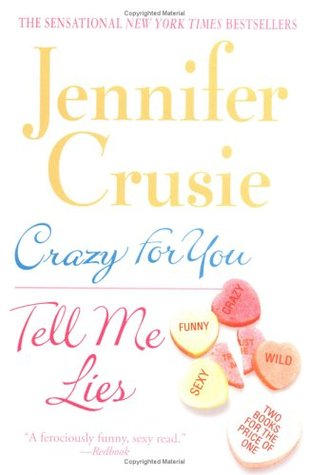 Crazy for You/Tell Me Lies