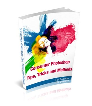 Consumer Photoshop Tips, Tricks and Methods