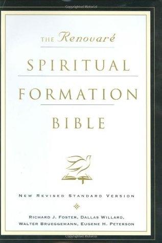 The Renovare Spiritual Formation Bible