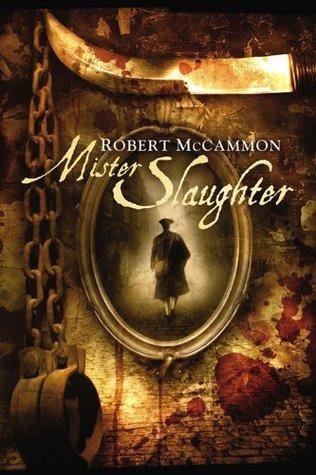 Mister Slaughter by Robert McCammon
