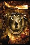 Mister Slaughter (Matthew Corbett, #3)