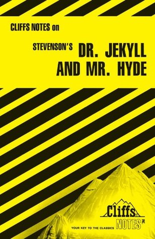 CliffsNotes on Stevenson's Dr. Jekyll and Mr. Hyde (Cliffs Notes)