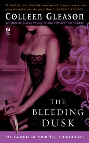 The Bleeding Dusk by Colleen Gleason