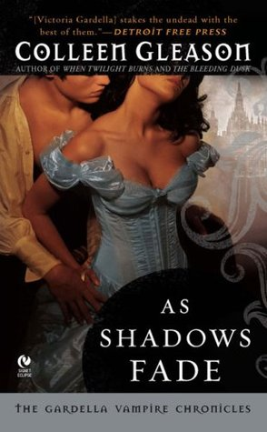 As Shadows Fade by Colleen Gleason