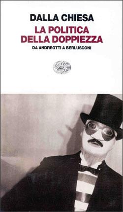 La politica della doppiezza: Da Andreotti a Berlusconi