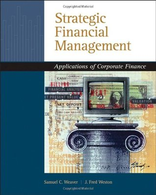 Strategic Financial Management: Applications of Corporate Finance
