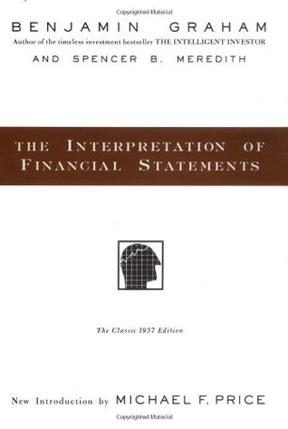 The Interpretation of Financial Statements by Benjamin Graham