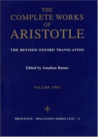 The Complete Works: The Revised Oxford Translation, Vol. 2