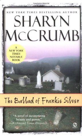The Ballad of Frankie Silver (Ballad, #5)