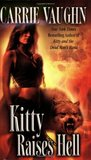 Kitty Raises Hell (Kitty Norville, #6)