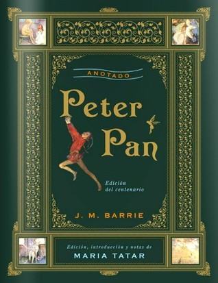 Peter Pan - Anotado by J.M. Barrie