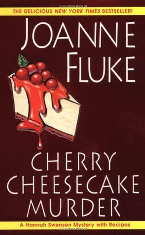 Cherry Cheesecake Murder by Joanne Fluke