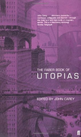 The Faber Book of Utopias
