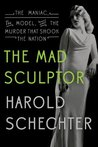 The Mad Sculptor:...