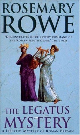 The Legatus Mystery (Libertus Mystery of Roman Britain, #5)