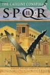 SPQR II: The Catiline Conspiracy (SPQR, #2)