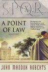 SPQR X: A Point of Law (SPQR, #10)